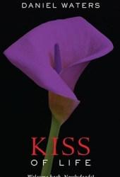 Kiss of Life (Generation Dead, #2)