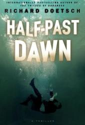 Half-Past Dawn Pdf Book