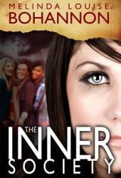 The Inner Society (Inner Society Trilogy, #1)