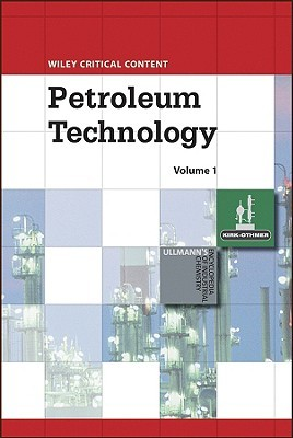 Wiley Critical Content: Petroleum Technology, 2 Volume Set