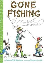 Gone Fishing: A Novel in Verse Pdf Book