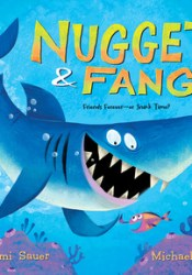 Nugget and Fang: Friends Forever--or Snack Time? Pdf Book