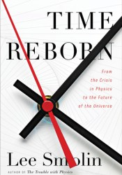Time Reborn: From the Crisis in Physics to the Future of the Universe Pdf Book