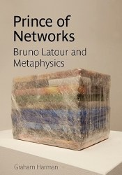 Prince of Networks: Bruno LaTour and Metaphysics Pdf Book