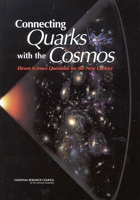 Connecting Quarks with the Cosmos: Eleven Science Questions for the New Century