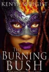 The Burning Bush (Santeria Habitat, #2)