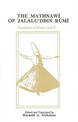 The Mathnawi of Jalalu'ddin Rumi, Volume II