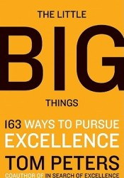 The Little Big Things: 163 Ways to Pursue EXCELLENCE Pdf Book