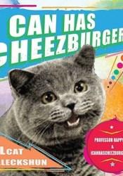 I Can Has Cheezburger?: A LOLcat Colleckshun Pdf Book