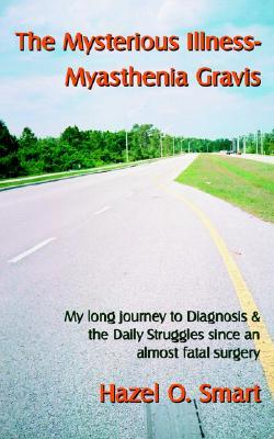The Mysterious Illness-Myasthenia Gravis