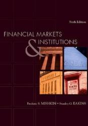 Financial Markets and Institutions (Prentice Hall Series in Finance) (Addison-Wesley Series in Finance) Pdf Book