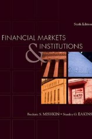 Financial Markets and Institutions (Prentice Hall Series in Finance) (Addison-Wesley Series in Finance) Book Pdf ePub