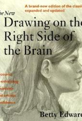 The New Drawing on the Right Side of the Brain Pdf Book
