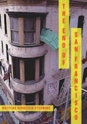 The End of San Francisco Pdf Book