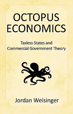 Octopus Economics: Taxless States and Commerical Government