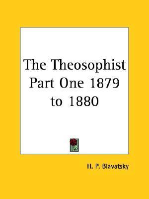 Theosophist: 1879 to 1880