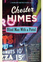 Blind Man with a Pistol (Harlem Cycle, #8) Pdf Book