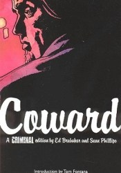 Criminal, Vol. 1: Coward (Criminal, #1) Pdf Book