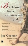Beachcombing for a Shipwrecked God by Joe Coomer