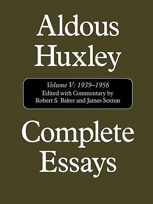 Complete Essays Volume V: 1939-56 (Complete Essays, #5)