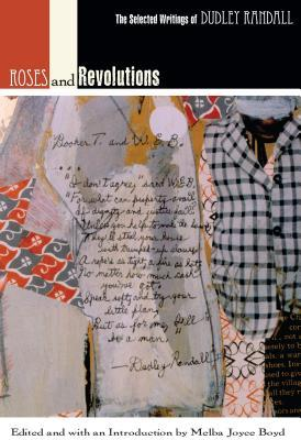 Roses and Revolutions: The Selected Writings