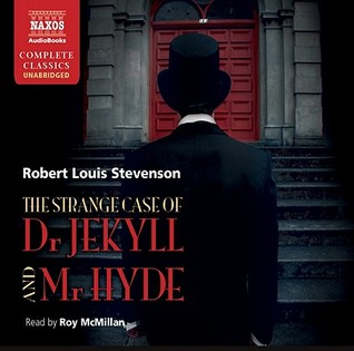 The Strange Case of Dr. Jekyll and Mr. Hyde & Markheim
