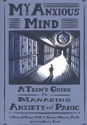 My Anxious Mind: A Teen's Guide To Managing Anxiety And Panic Pdf Book