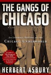 The Gangs of Chicago: An Informal History of the Chicago Underworld Pdf Book