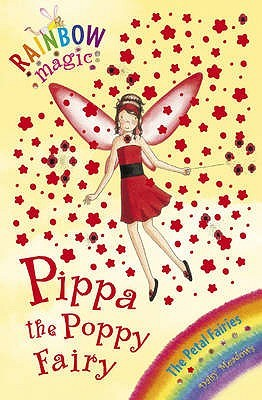 Pippa the Poppy Fairy (Rainbow Magic: Petal Fairies, #2)