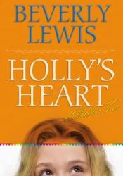 Holly's Heart, Collection 2: Second-Best Friend/Good-Bye, Dressel Hills/Straight-A Teacher/No Guys Pact/Little White Lies (Holly's Heart, #6-10) Book by Beverly  Lewis
