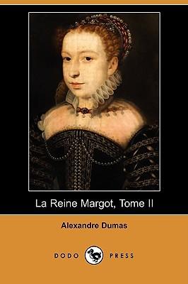 La Reine Margot, Tome II