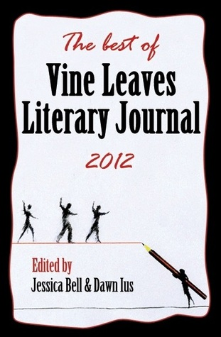 The best of Vine Leaves Literary Journal 2012
