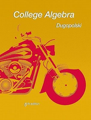 College Algebra (Dugopolski Precalculus Series)