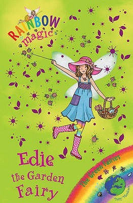 Edie the Garden Fairy (Rainbow Magic: The Green Fairies, #3)