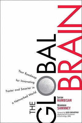 The Global Brain: Your Roadmap for Innovating Faster and Smarter in a Networked World,