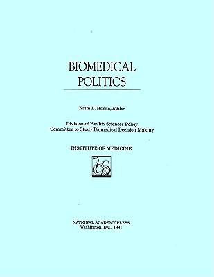 Biomedical Politics