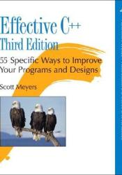 Effective C++: 55 Specific Ways to Improve Your Programs and Designs Pdf Book