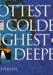 Hottest, Coldest, Highest, Deepest Pdf Book