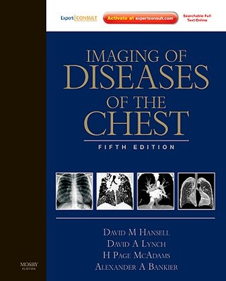 Imaging of Diseases of the Chest: Expert Consult - Online and Print, 5e