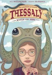 Thessaly: Witch for Hire Book by Bill Willingham