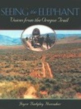 Seeing the Elephant: Voices from the Oregon Trail
