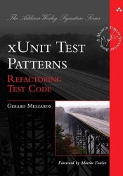 xUnit Test Patterns: Refactoring Test Code Pdf Book