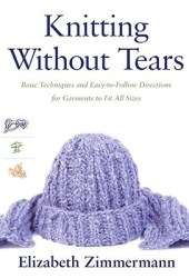 Knitting Without Tears: Basic Techniques and Easy-to-Follow Directions for Garments to Fit All Sizes Pdf Book