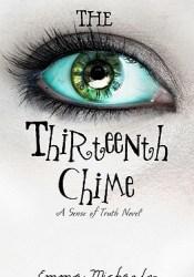 The Thirteenth Chime (Sense of Truth, #1) Pdf Book