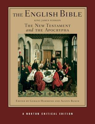 The English Bible, King James Version: The New Testament and the Apocrypha, Vol. 2