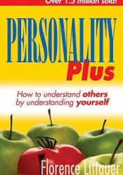 Personality Plus: How to Understand Others by Understanding Yourself Pdf Book