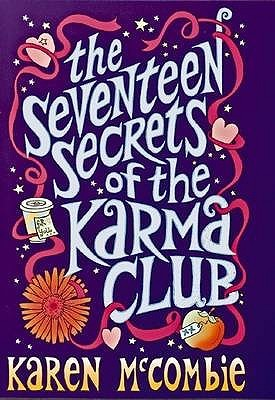 The Seventeen Secrets of the Karma Club
