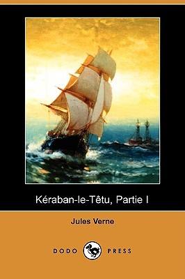 Keraban-le-Tetu, Partie I