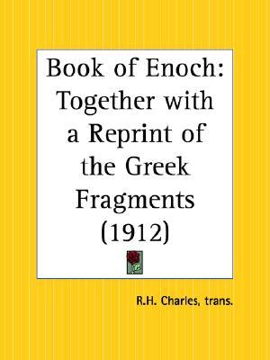 Book of Enoch Together with a Reprint of the Greek Fragments