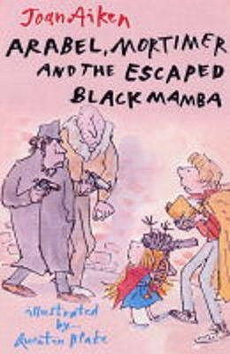 Arabel, Mortimer, and the Escaped Black Mamba (Arabel and Mortimer, #2)